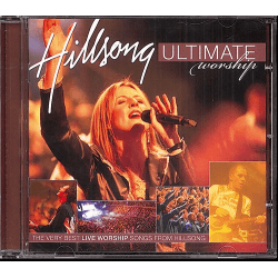 ULTIMATE WORSHIP [CD 2005] THE VERY BEST LIVE WORSHIP SONGS FROM HILLSONG