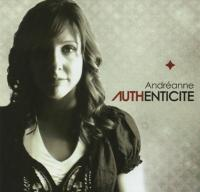 AUTHENTICITE CD ANDREANNE [ CD 2009 ]
