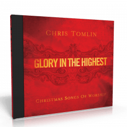 GLORY IN THE HIGHEST [CD 2009] CHRISTMAS SONGS OF WORSHIP