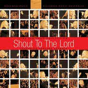 SHOUT TO THE LORD SPECIAL EDITION - 2 CD + DVD