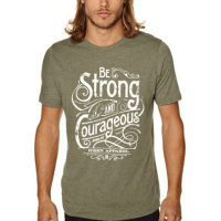 BE STRONG AND COURAGEOUS - T-SHIRT HOMMES - TAILLE XL