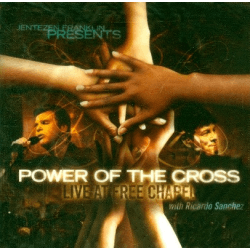 POWER OF THE CROSS CD - LIVE AT FREE CHAPEL