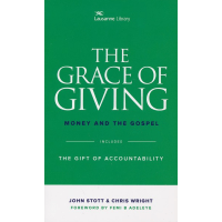 GRACE OF GIVING (THE): MONEY AND THE GOSPEL (INCLUDES THE GIFT OF ACCOUNTABILITY)