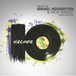 DECADE 2 CD- THE BEST OF ISRAEL HOUGHTON & NEW BREED