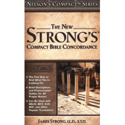New Strong's compact bible concordance (The)