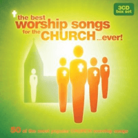 BEST WORSHIP SONGS FOR THE CHURCH...EVER ! (THE), 3 CD