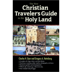 NEW CHRISTIAN TRAVELER'S GUIDE TO THE HOLY LAND (THE)