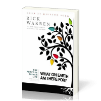 Purpose Driven Life (The), What On Earth Am I Here For? - Expanded Edition