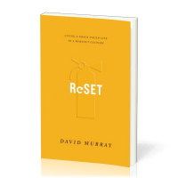 Reset - Living a Grace-paced Life in a Burnout Culture
