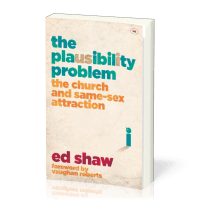 Plausibility Problem (The) - The Church and same-sex attraction