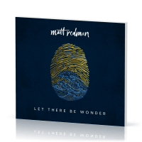 Let There Be Wonder - [CD, 2020]