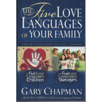 FIVE LOVE LANGUAGES OF YOUR FAMILY (THE) 2 IN 1: THE FIVE LOVE LANGUAGES OF CHILDREN + THE FIVE LOVE LANGUAGES OF TEENAGERS - PB