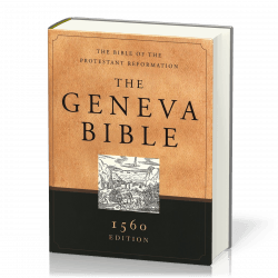 Anglais, Geneva Bible (The) - 1560 Edition, The Bible of the Protestant Reformation