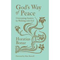 God's Way of Peace - Overcoming Anxiety by Walking with God